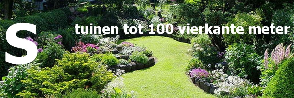 S - tuinen tot 100 vierkante meter