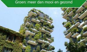 Groen: meer dan mooi en gezond
